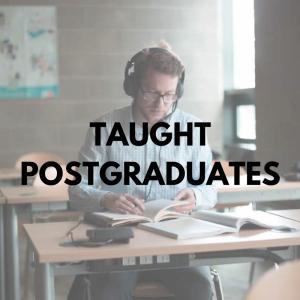 Taught Postgraduates